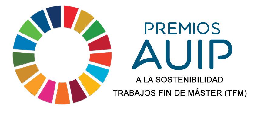 PREMIOS DE LA ASOCIACIÓN UNIVERSITARIA IBEROAMERICANA DE POSGRADO (AUIP) A LA SOSTENIBILIDAD